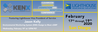 "Lighthouse is Partnering with KENX for the ""Cleanroom Validation, Disinfection, & Environmental Monitoring"" Conference, February 17th - 19th in San Diego Medium Image"
