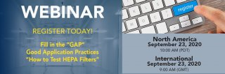 "[Upcoming Webinar] Fill the ""GAP""; Good Application Practices - ""How to Test HEPA Filters?"" Medium Image"