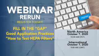 "[Webinar Rerun] Fill the ""GAP""; Good Application Practices - ""How to Test HEPA Filters?"" Medium Image"
