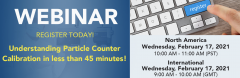 "Upcoming Webinar:  ""Understanding Particle Counter Calibration in less than 45 minutes!"" Small Image"