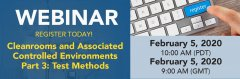 Upcoming Webinar:   New ISO 14644-3:2019  Cleanrooms and Associated Controlled Environments Part 3: Test Methods Small Image